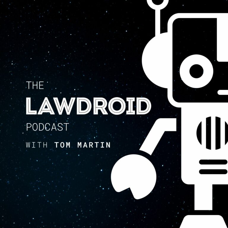 The LawDroid Podcast